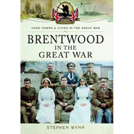 Brentwood in the Great War (BOK)