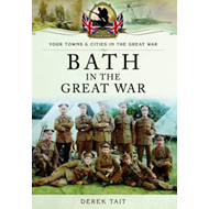 Bath in the Great War (BOK)