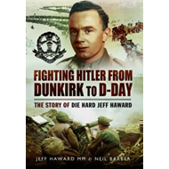 Fighting Hitler from Dunkirk to D-Day (BOK)
