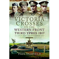 Victoria Crosses on the Western Front - Third Ypres 1917 (BOK)