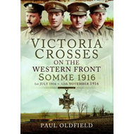 VCs on the Western Front - Somme 1916 (BOK)