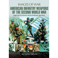United States Infantry Weapons of the Second World War (BOK)