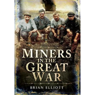 Miners in the Great War (BOK)