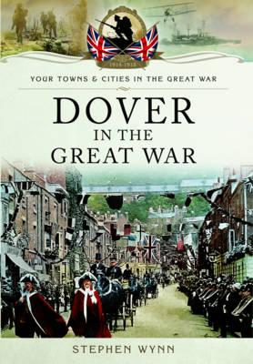 Dover in the Great War (BOK)