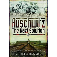 Auschwitz - The Nazi Solution (BOK)