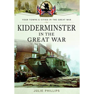 Kidderminster in the Great War (BOK)