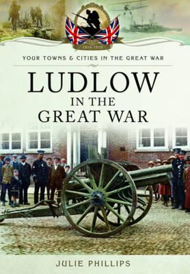 Ludlow in the Great War (BOK)