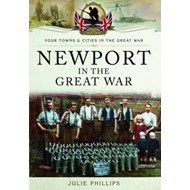 Newport in the Great War (BOK)