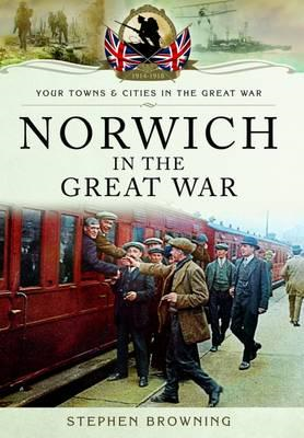 Norwich in the Great War (BOK)