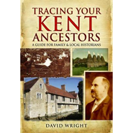 Tracing Your Kent Ancestors (BOK)