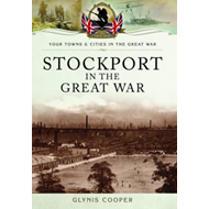 Stockport in the Great War (BOK)
