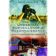 How to Undertake Surveillance and Reconnaissance (BOK)