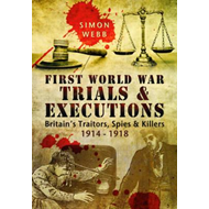 First World War Trials and Executions (BOK)
