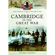 Cambridge in the Great War (BOK)