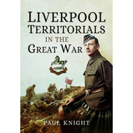 Liverpool Territorials in the Great War (BOK)