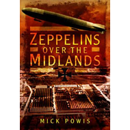 Zeppelins Over the Midlands (BOK)