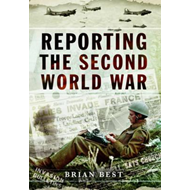 Reporting the Second World War (BOK)