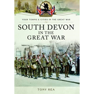 South Devon in the Great War (BOK)