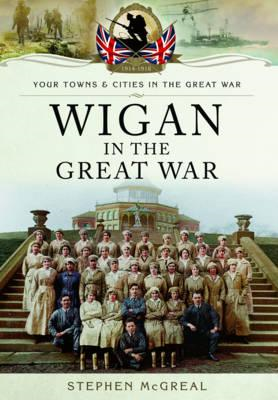 Wigan in the Great War (BOK)