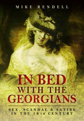 In Bed with the Georgians (BOK)
