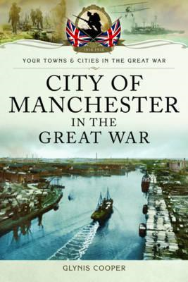 City of Manchester in the Great War (BOK)