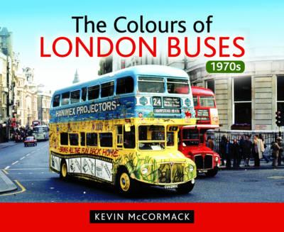 Colours of London Buses 1970s (BOK)