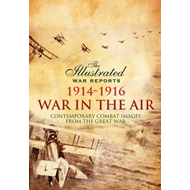 War in the Air 1914 - 1916 (BOK)