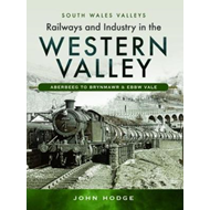 Railways and Industry in the Western Valley (BOK)