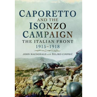 Caporetto and the Isonzo Campaign (BOK)
