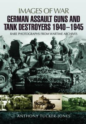 German Assault Guns and Tank Destroyers 1940 - 1945 (BOK)