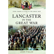 Lancaster in the Great War (BOK)