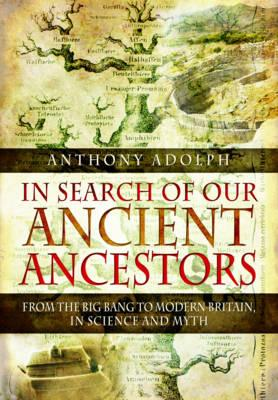 In Search of Our Ancient Ancestors (BOK)