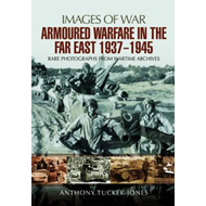Armoured Warfare in the Far East 1937 - 1945 (BOK)