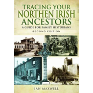 Tracing Your Northern Irish Ancestors (BOK)