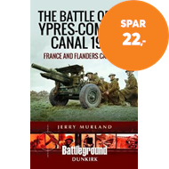 Produktbilde for The Battle of the Ypres-Comines Canal 1940 - France and Flanders Campaign (BOK)