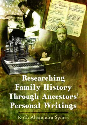 Tracing Your Ancestors Through Letters and Personal Writings (BOK)