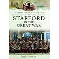 Stafford in the Great War (BOK)