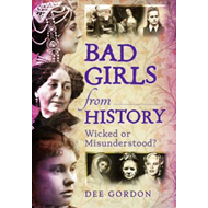 Bad Girls from History (BOK)
