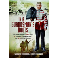 In a Guardsman's Boots (BOK)