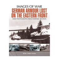 German Armour Lost in Combat on the Eastern Front (BOK)
