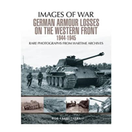 German Armour Losses on the Western Front from 1944 - 1945 (BOK)