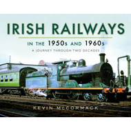 Irish Railways in the 1950s and 1960s (BOK)