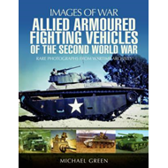 Allied Armoured Fighting Vehicles of the Second World War (BOK)