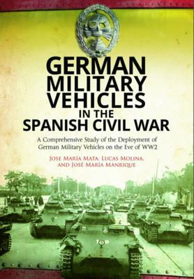 German Military Vehicles in the Spanish Civil War (BOK)