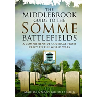 Middlebrook Guide to the Somme Battlefields (BOK)