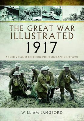 Great War Illustrated 1917 (BOK)