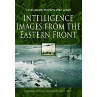 Intelligence Images from the Eastern Front (BOK)