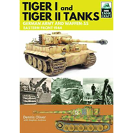 Tiger I and Tiger II: Tanks of the German Army and Waffen-SS (BOK)