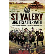 St Valery and its Aftermath (BOK)