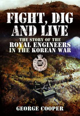 Fight, Dig and Live (BOK)